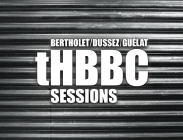 The tHBBC Sessions